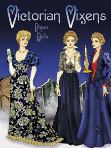 Victorian Vixen Paper Dolls by Ted Menten from Dover Publishing