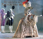 Revolution in Fashion: European Clothing, 1715-1815
